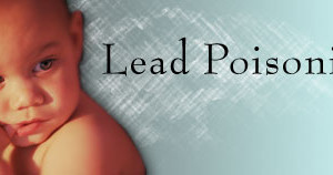 Lead Poisoning: A Modern Plague Among Children